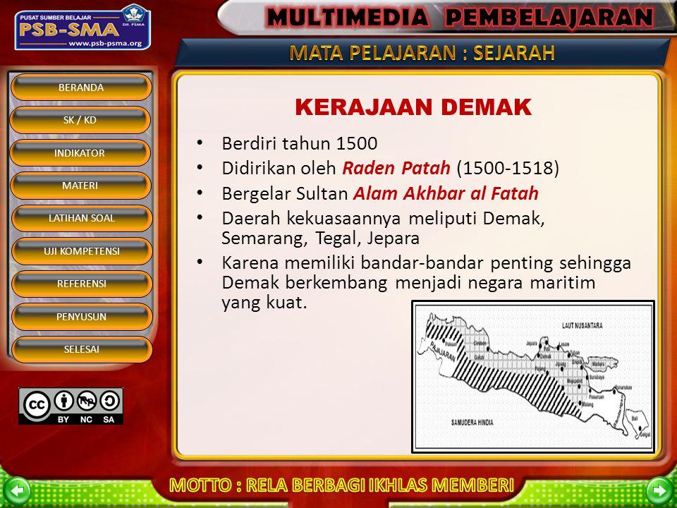 BERANDA SK / KD INDIKATOR MATERI REFERENSI PENYUSUN SELESAI LATIHAN SOAL UJI KOMPETENSI Aceh mengalami kemajuan pesat pada masa pemerintahan Sultan Is