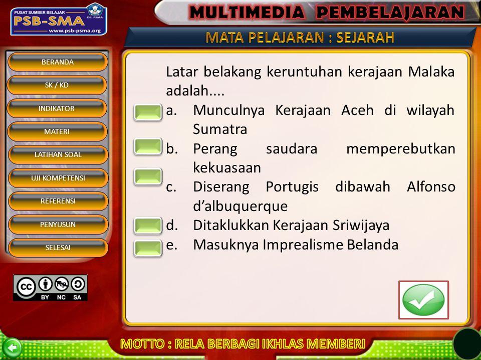 BERANDA SK / KD INDIKATOR MATERI REFERENSI PENYUSUN SELESAI LATIHAN SOAL UJI KOMPETENSI Yang bukan merupakan alasan, kebudayaan Islam cepat diterima di Indonesia adalah....