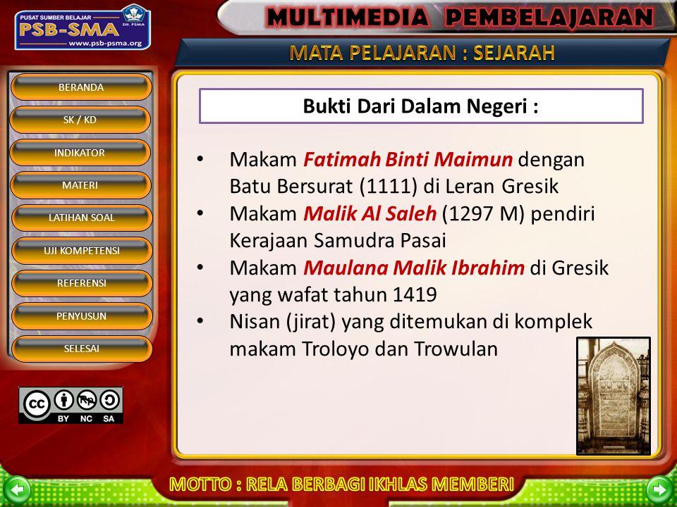 BERANDA SK / KD INDIKATOR MATERI REFERENSI PENYUSUN SELESAI LATIHAN SOAL UJI KOMPETENSI Bukti-bukti Masuknya Islam ke Indonesia Marco Polo1292Di Perla