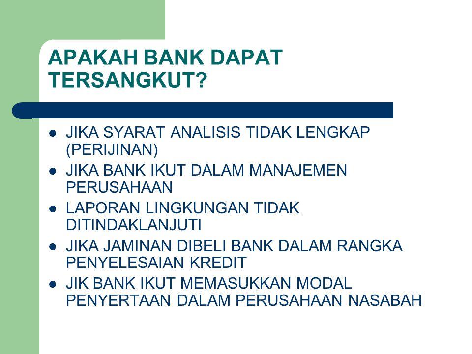APAKAH BANK DAPAT TERSANGKUT.