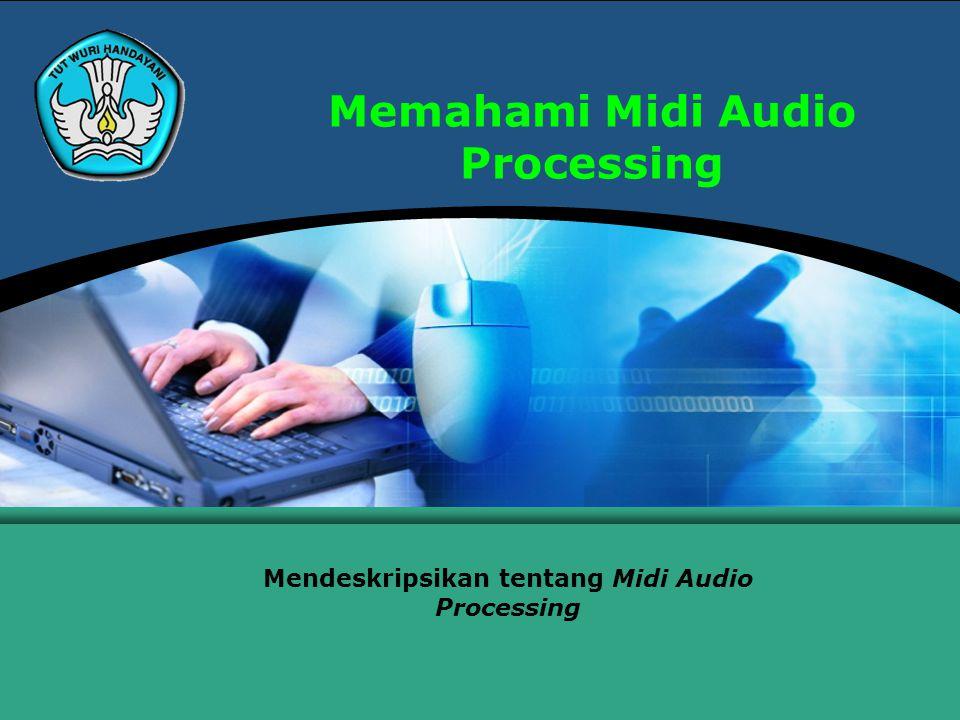 Teknologi Informasi dan Komunikasi Hal.: 2Isikan Judul Halaman MIDI Audio Processing MIDI Audio Connections Melalui MIDI memungkinkan Anda untuk memperluas sistem MIDI.