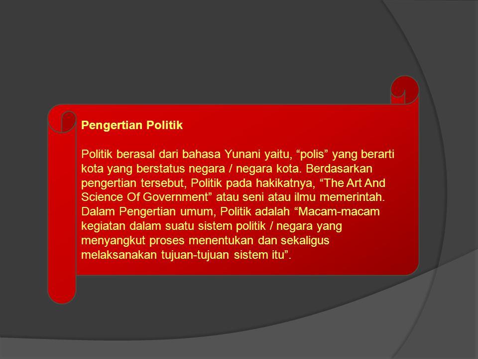 Pengertian Suprastruktur dan Infrastruktur di Indonesia Suprastruktur Politik ialah Lembaga-lembaga Formal pemegang kekuasaan negara / pemerintahan, baik kekuasaan legislatif, eksekutif, maupun yudikatif.