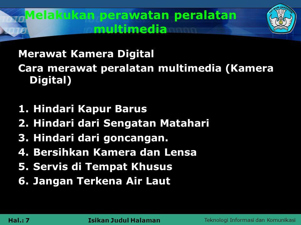Teknologi Informasi dan Komunikasi Hal.: 8Isikan Judul Halaman SMK NEGERI 2 CIKARANG BARAT The End