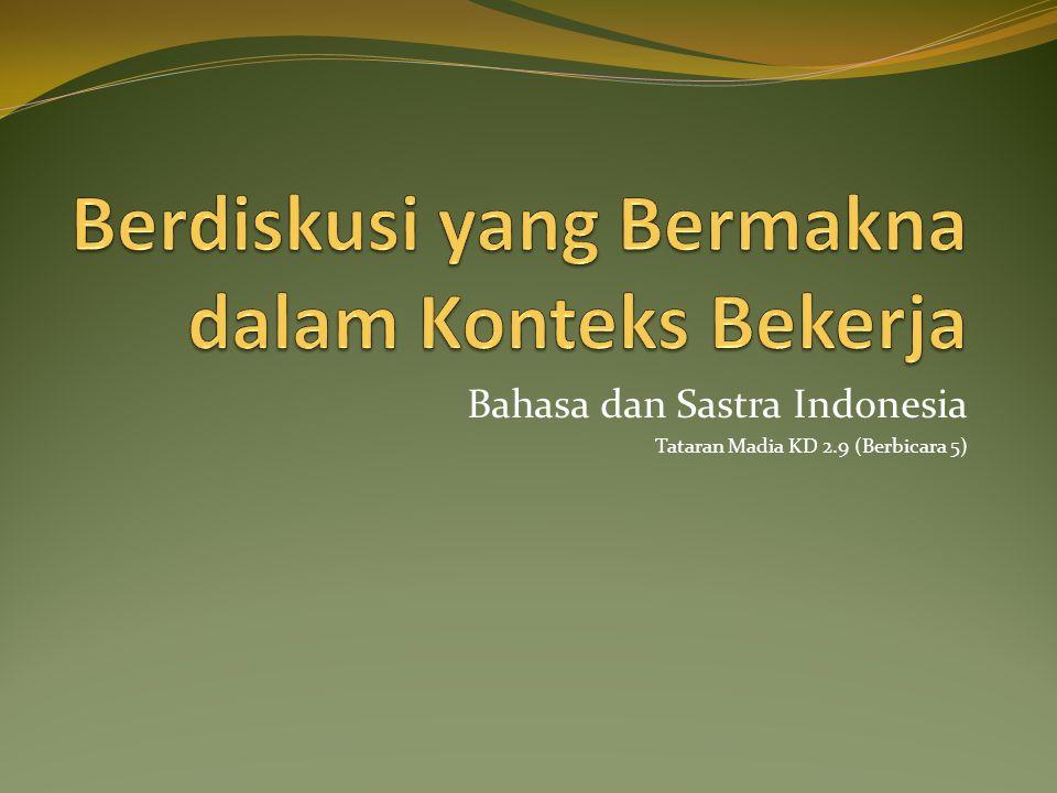 Bahasa dan Sastra Indonesia Tataran Madia KD 2.9 (Berbicara 5)