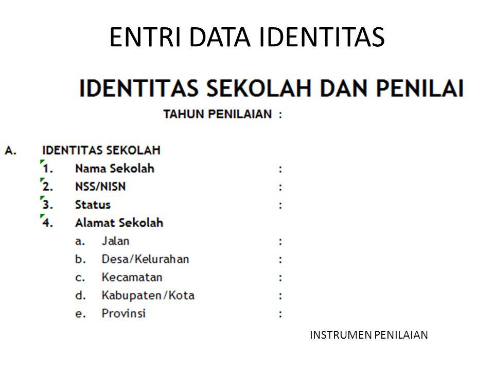 ENTRI DATA IDENTITAS INSTRUMEN PENILAIAN