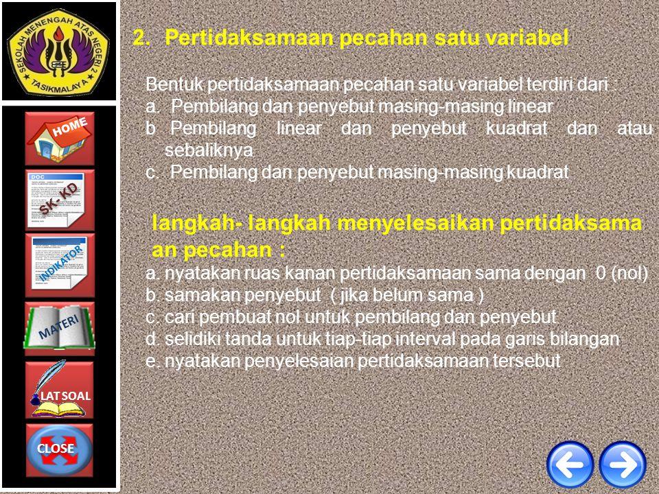 CLOSE CLOSE HOME LAT SOAL MATERI SK- KD INDIKATOR 2.