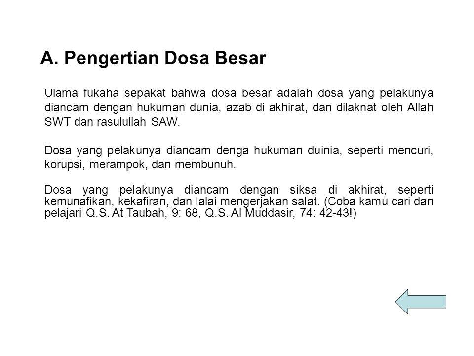 B.Contoh-contoh perbuatan Dosa besar 1.