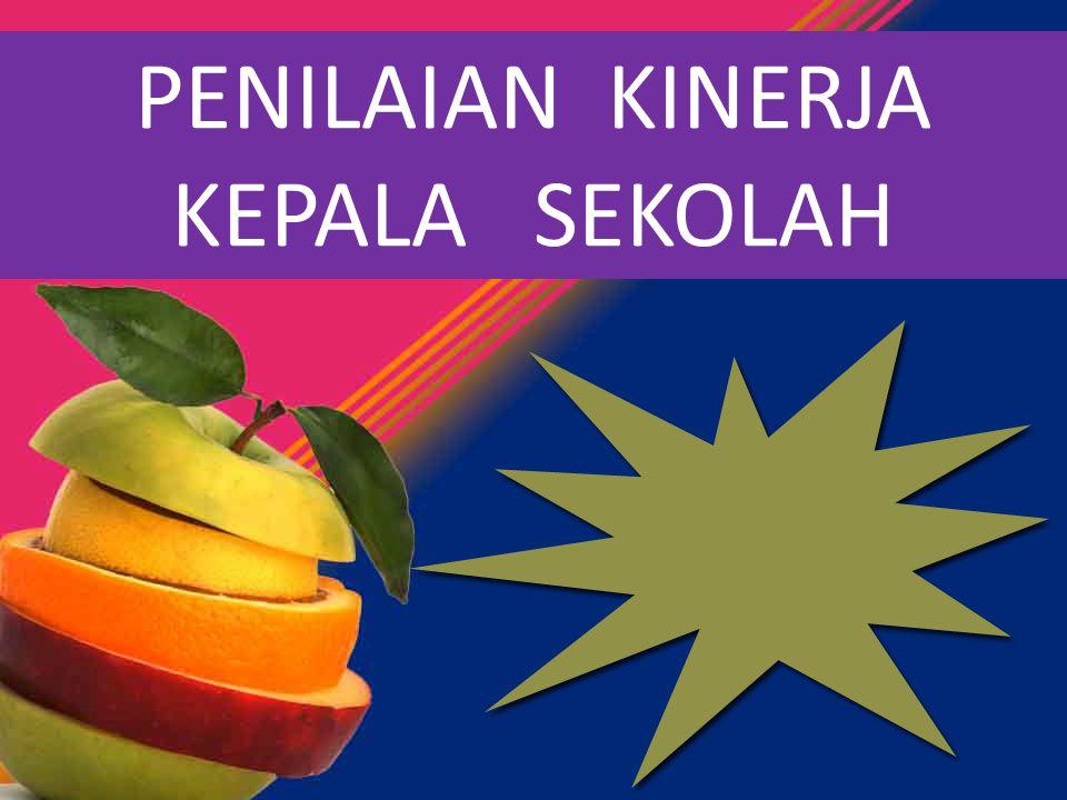 1.Mampu memahami Penilaian Kinerja Kepala Sekolah/Madrasah (PKKS/M) 2.