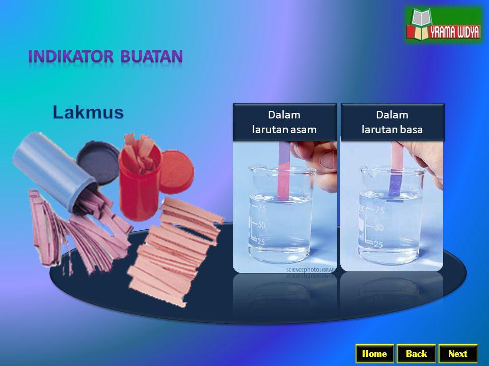 BackNextHome Dalam larutan asam Dalam larutan asam Dalam larutan basa Dalam larutan basa