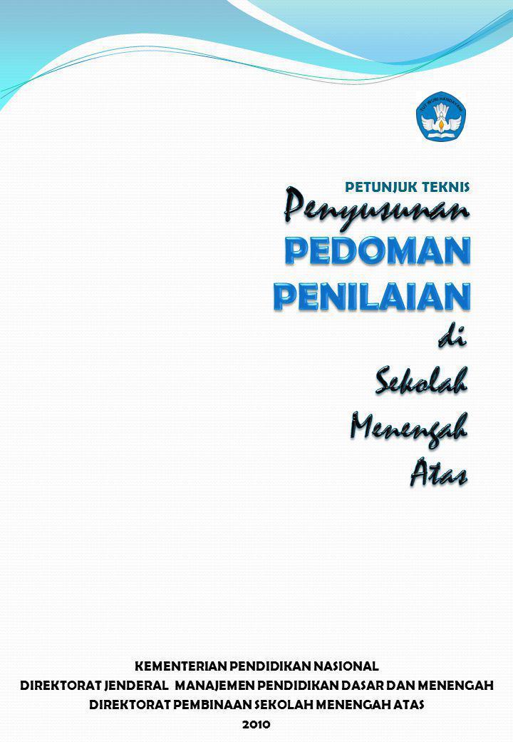 PETUNJUK TEKNIS KEMENTERIAN PENDIDIKAN NASIONAL DIREKTORAT JENDERAL MANAJEMEN PENDIDIKAN DASAR DAN MENENGAH DIREKTORAT PEMBINAAN SEKOLAH MENENGAH ATAS 2010