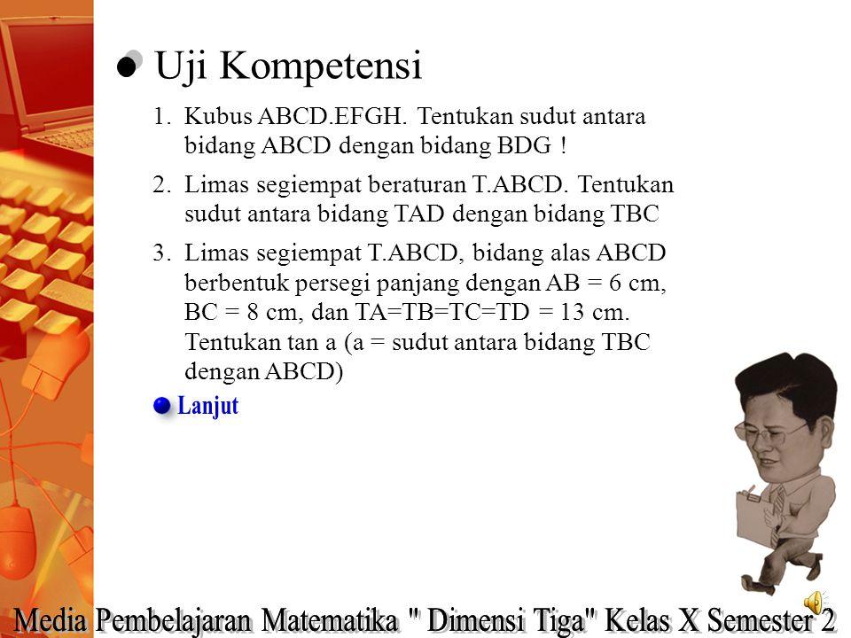 Sudut KTL merupakan sudut antara dua bidang Kubus ABCD.EFGH dengan panjang rusuk 6 cm. Titik P di tengah EF dan R di tengah GH. Tentukan sudut antara