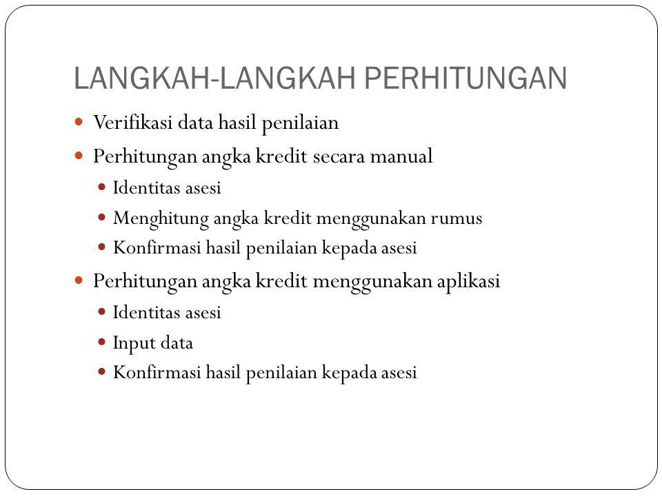 PERHITUNGAN PKG 1.PERHITUNGAN AK GURU 52 a. NPKG = X 100 % 56 = 92,8 (AMAT BAIK = 125 %) b.