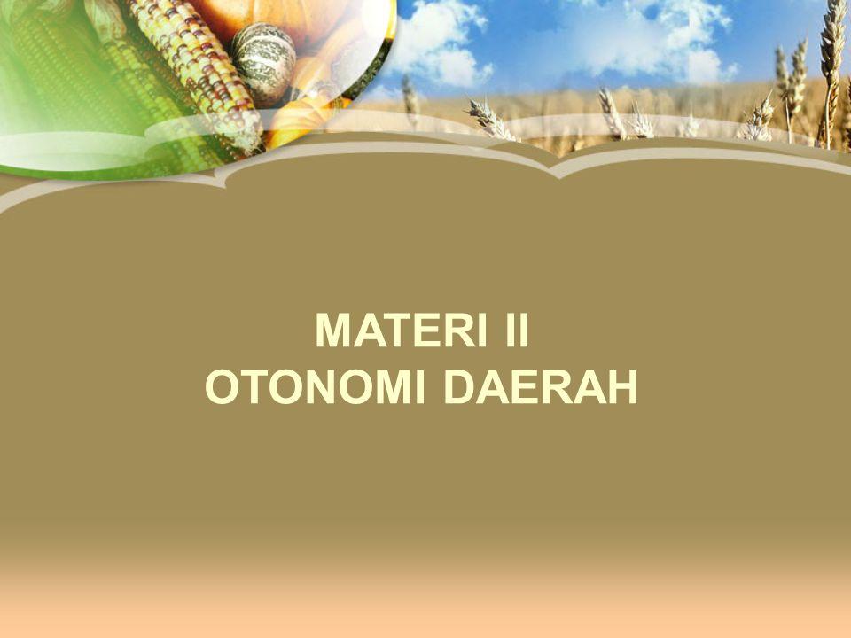 MATERI II OTONOMI DAERAH