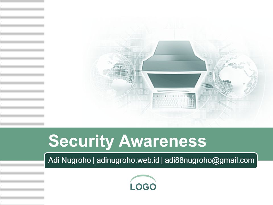 LOGO Solusi  Waspada  Kelalaian manusia = mata rantai terlemah pada security  Jangan asal buka website  Jangan buka email dari pengirim tak dikenal  Virus,trojan,phishing mengancam  Selalu log out jika sudah selesai