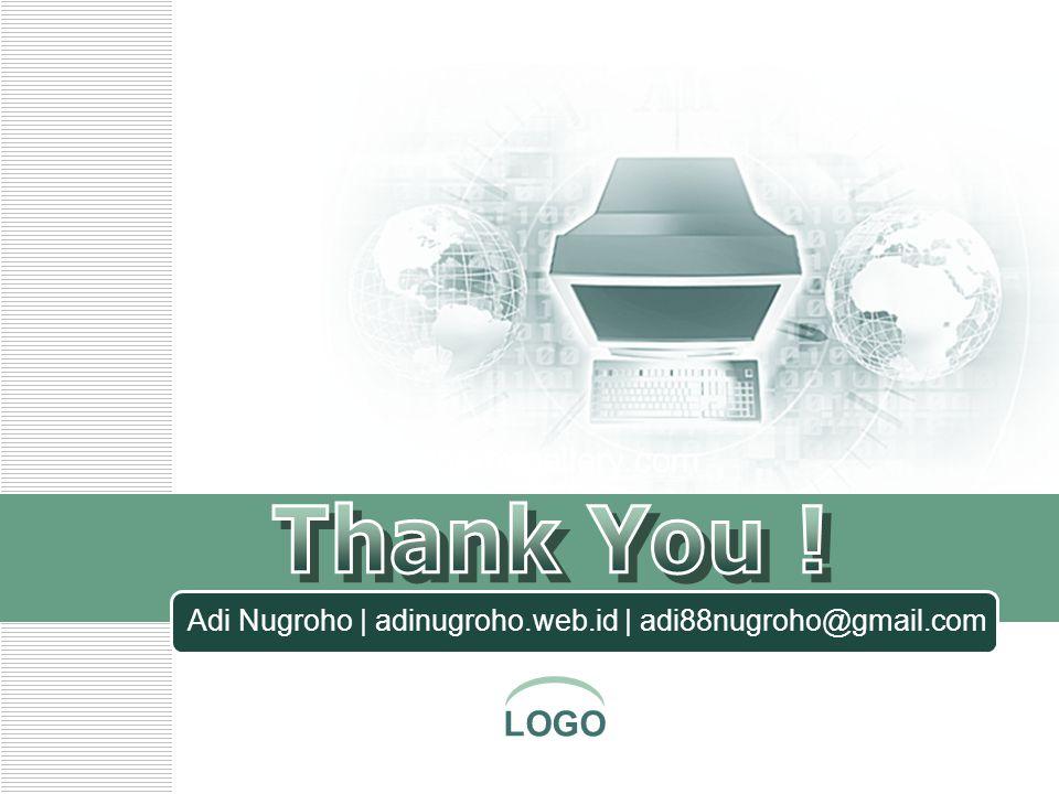 LOGO www.themegallery.com Adi Nugroho | adinugroho.web.id | adi88nugroho@gmail.com