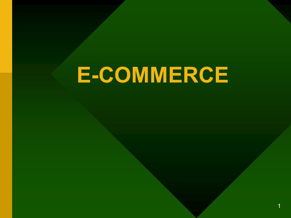1 E-COMMERCE