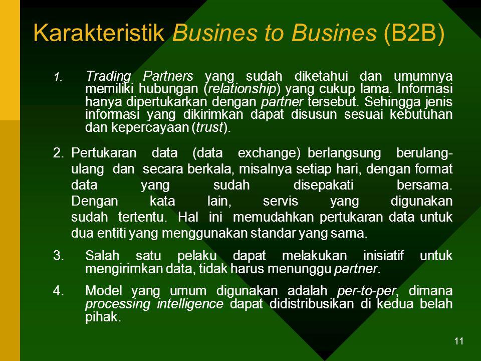 11 Karakteristik Busines to Busines (B2B) 1.