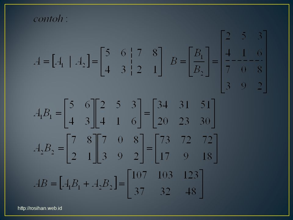 Determinan selalu berbentuk bujursangkar, dilambangkan  |A| Nilai numerik |A|  http://rosihan.web.id