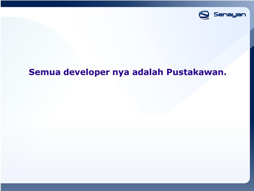 Semua developer nya adalah Pustakawan.