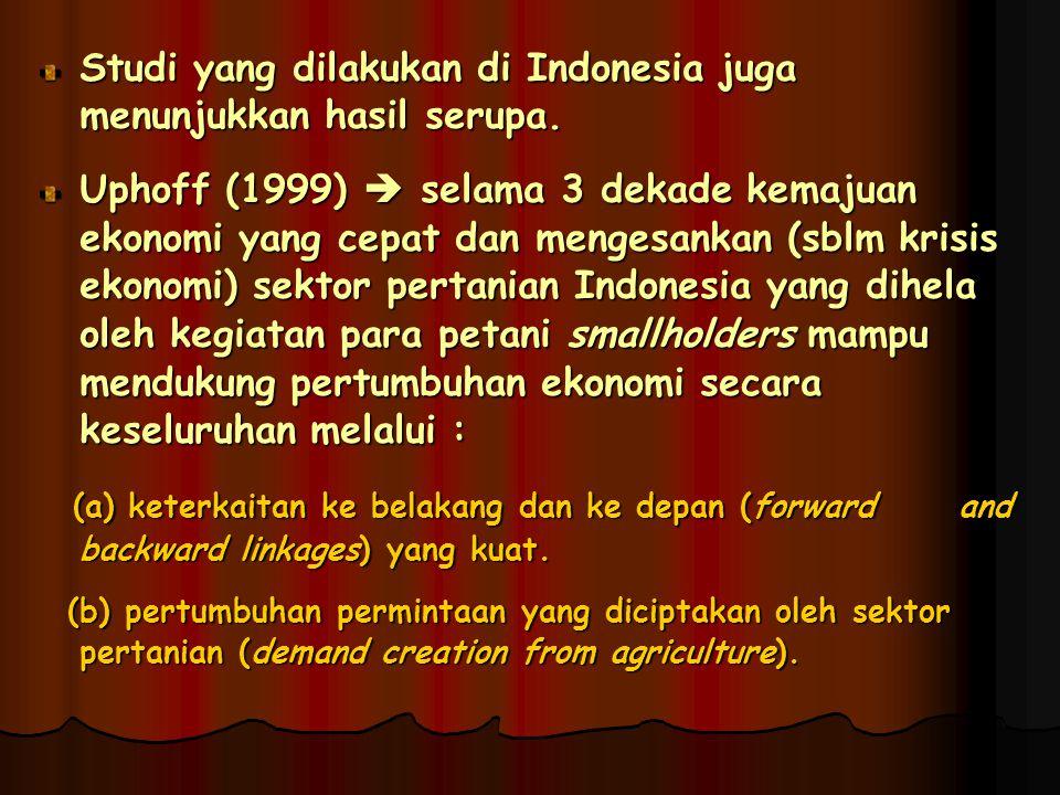 Studi yang dilakukan di Indonesia juga menunjukkan hasil serupa.