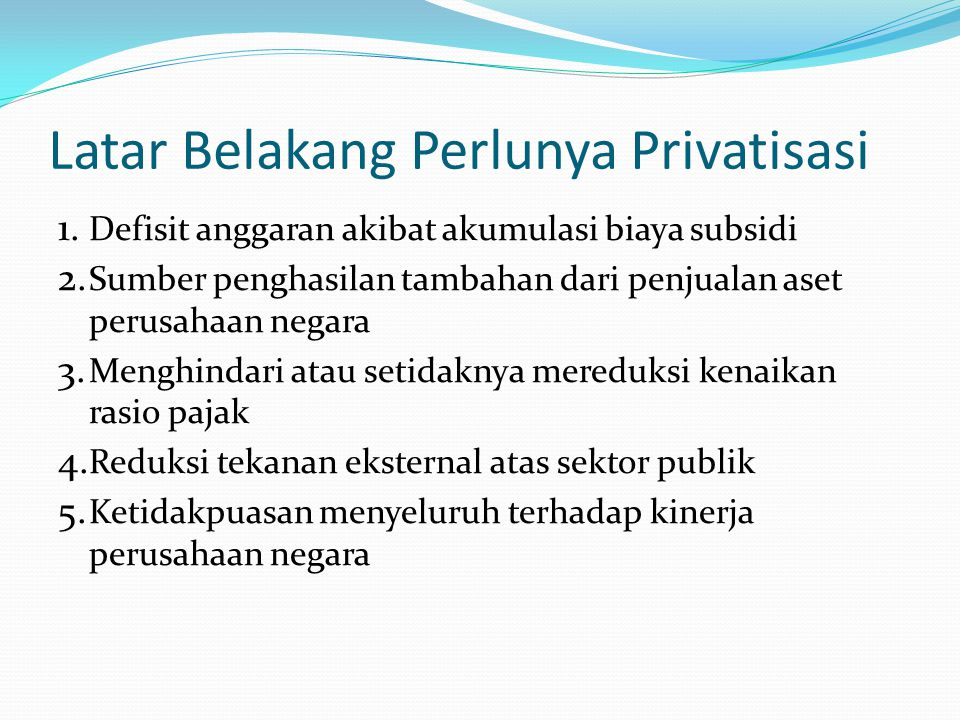 Public-private partnerships atau Private sector participation Metode: 1) Service and Management Contracts 2) Concession and Lease Contracts 3) Build, Own, Operate and Transfer