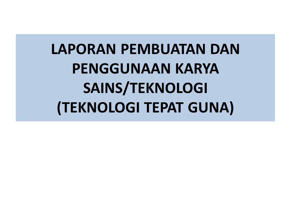 Format Laporan Pembuatan Alat Pelajaran/Peraga/Praktikum Halaman judul Halaman pengesahan oleh kepala sekolah/atasan langsung.