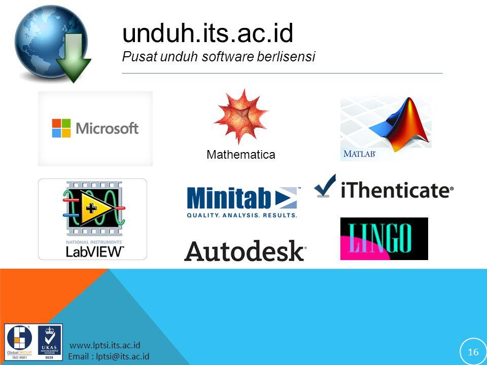 16 www.lptsi.its.ac.id Email : lptsi@its.ac.id Mathematica unduh.its.ac.id Pusat unduh software berlisensi