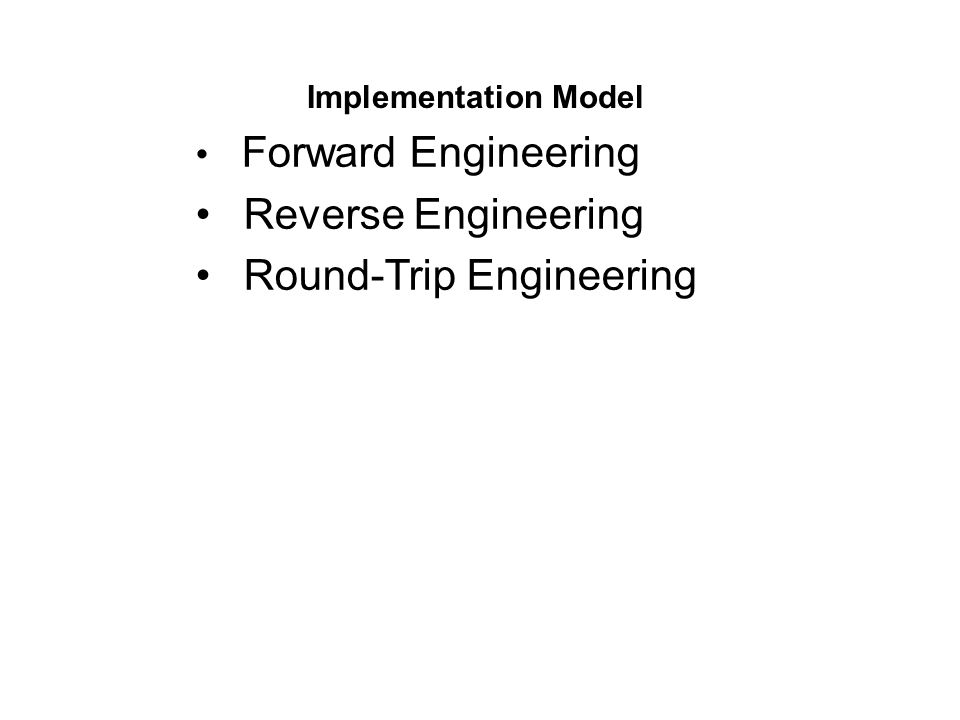 Forward Engineering Forward engineering means the generation of code from UML diagrams Many of the tools can only do the static models: –They can generate class diagrams from code, but can t generate interaction diagrams.