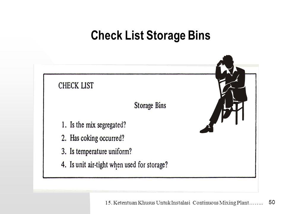 50 Check List Storage Bins 15. Ketentuan Khusus Untuk Instalasi Continuous Mixing Plant……..