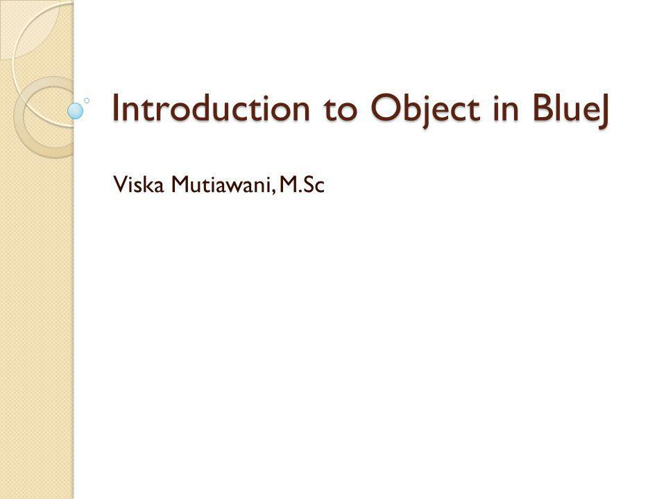 Konsep penting class object Instance/instantiation state Lihat project shapes!