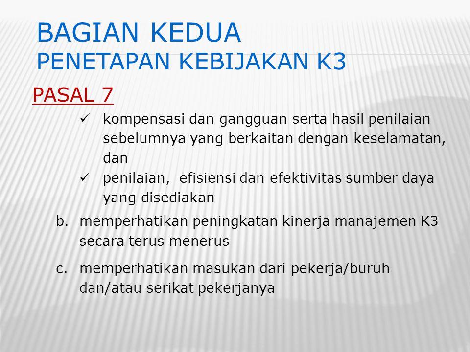 PASAL 7 kompensasi dan gangguan serta hasil penilaian sebelumnya yang berkaitan dengan keselamatan, dan penilaian, efisiensi dan efektivitas sumber da