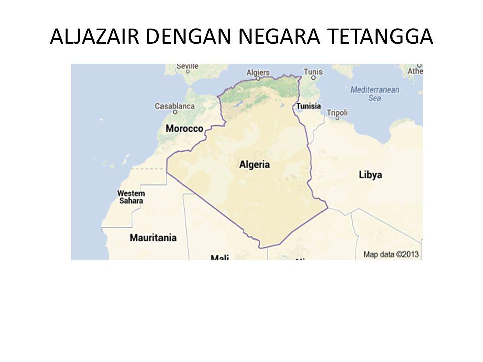 ALJAZAIR DENGAN NEGARA TETANGGA