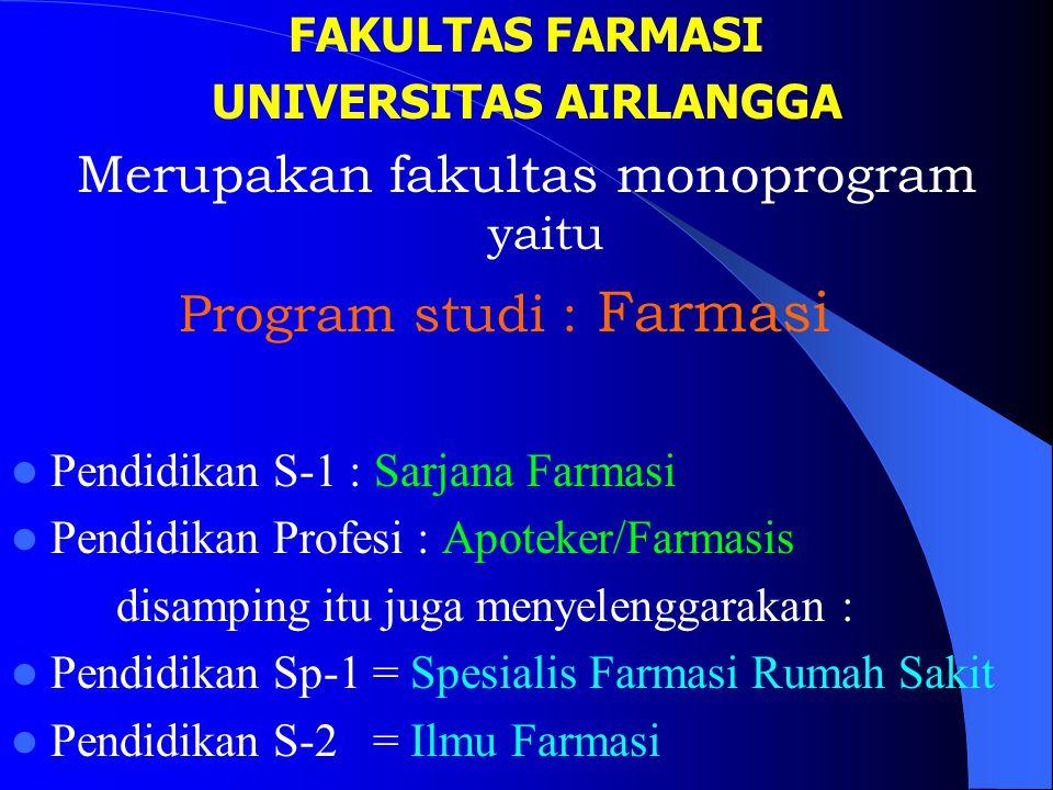 Dekan Prof. Dr. Noor Cholies Zaini, Apt. Pembantu Dekan 1 Dr. Wahjo Dyatmiko, Apt. Pembantu Dekan 2 Prof.Dr.H. Achmad Syahrani, Apt., MS. Pembantu Dek