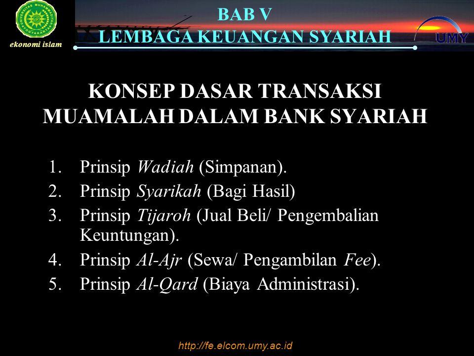 http://fe.elcom.umy.ac.id BAB V LEMBAGA KEUANGAN SYARIAH ekonomi islam Fungsi Dewan Pengawas Syariah (DPS) adalah sebagai berikut : 1.Mengawasi jalannya operasionalisasi bank sehari- hari, agar sesuai dengan ketentuan syariah; 2.Membuat pernyataan secara berkala (biasanya tiap tahun) bahwa bank yang diawasinya telah berjalan sesuai dengan ketentuan syariah; 3.Meneliti dan membuat rekomendasi produk baru dari bank yang diawasinya.