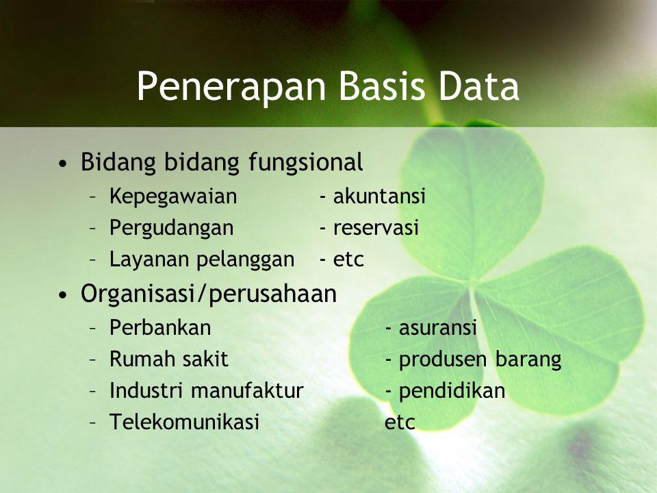 Data Manipulation Language (DML) merupakan bentuk basis data yang berguna untuk melakukan manipulasi dan pengambilan data pada suatu basis data.