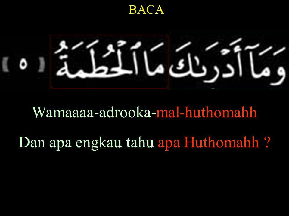 BACA Naarullaahhil-muu-qodahh Api Allaahh (yang) dinyalakan