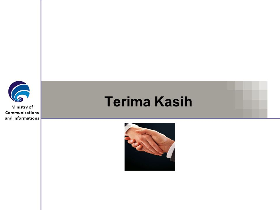 Ministry of Communications and Informations Terima Kasih