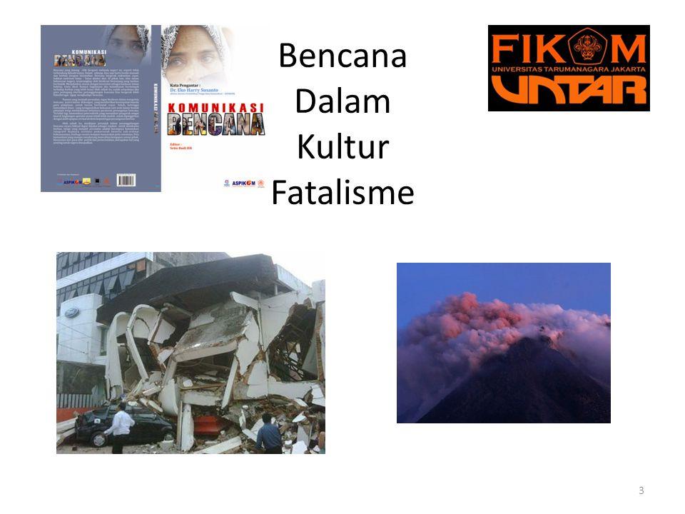 Bencana Dalam Kultur Fatalisme 3
