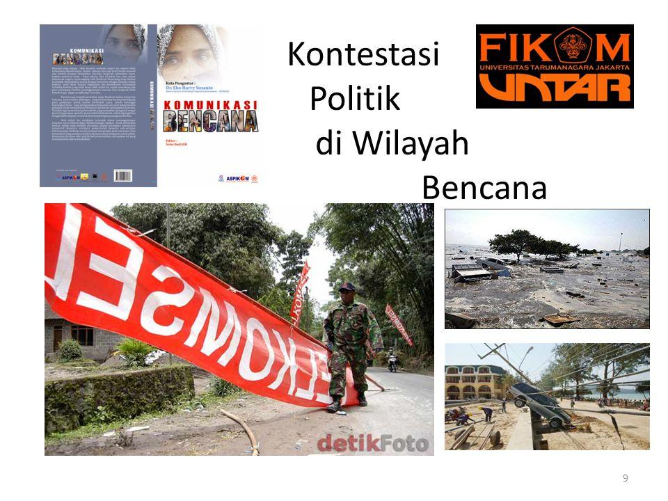 Kontestasi Politik di Wilayah Bencana 9