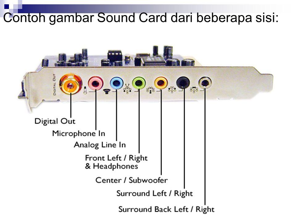 Contoh gambar Sound Card dari beberapa sisi: