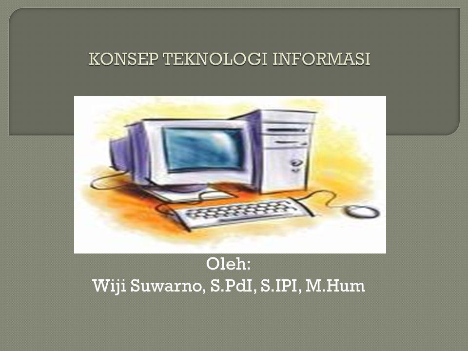Oleh: Wiji Suwarno, S.PdI, S.IPI, M.Hum