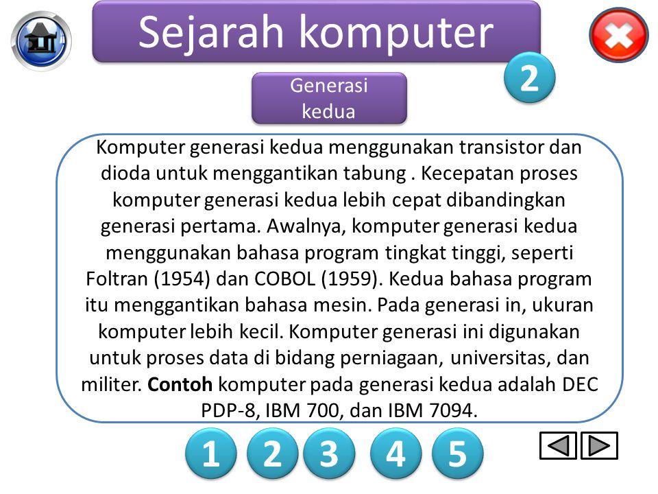 Gambar komputer Generasi Pertama Sejarah komputer 1 1 2 2 3 3 4 4 5 5 1 1