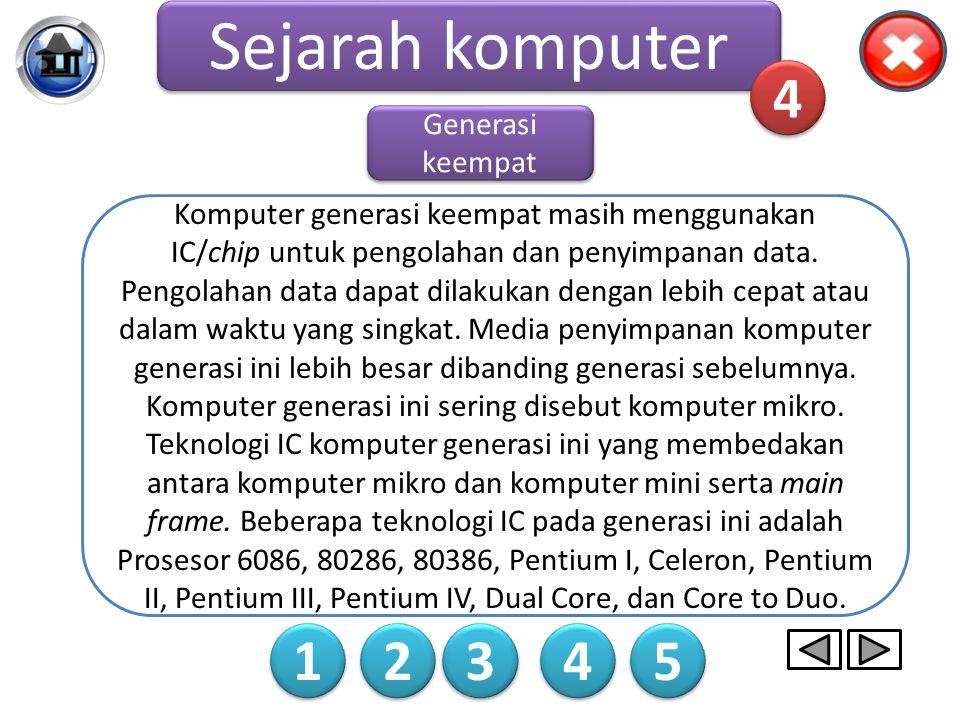 Contoh komputer Generasi ketiga Sejarah komputer 1 1 2 2 3 3 4 4 5 5 3 3