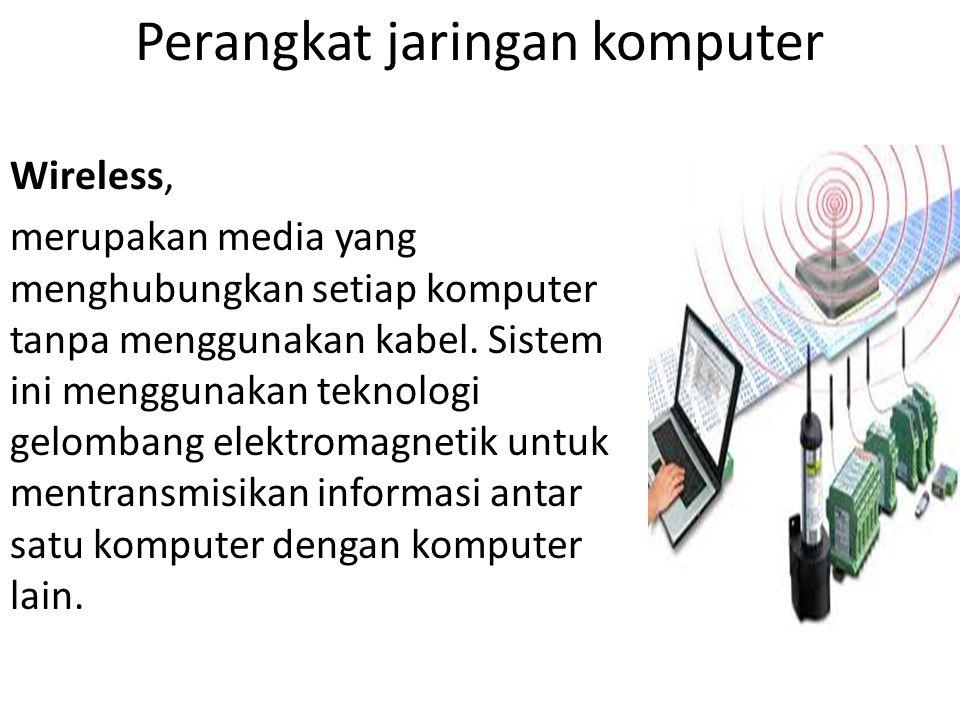 Perangkat jaringan komputer Satelit komunikasi, merupakan alat yang beroperasi dengan cara mengorbit pada permukaan bumi.