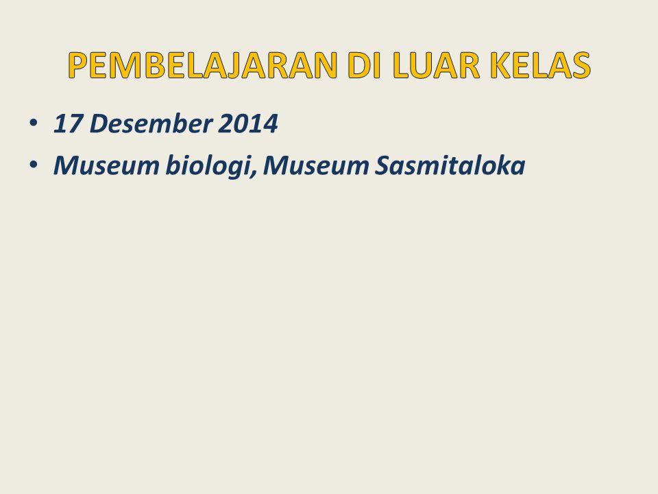 17 Desember 2014 Museum biologi, Museum Sasmitaloka