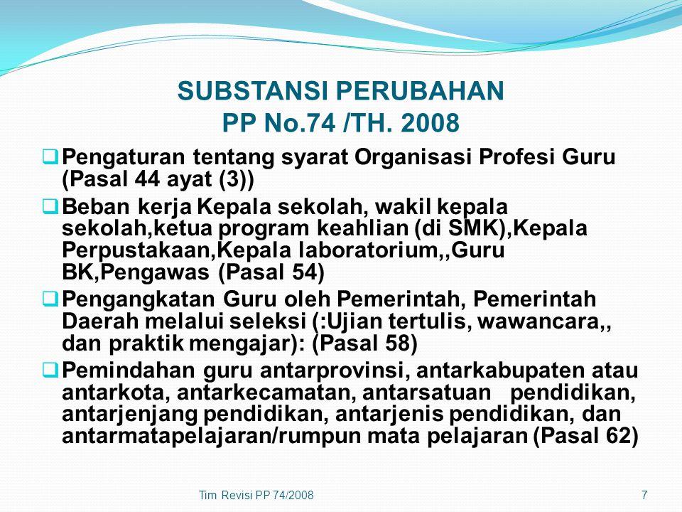 SUBSTANSI PERUBAHAN PP No.74 /TH.