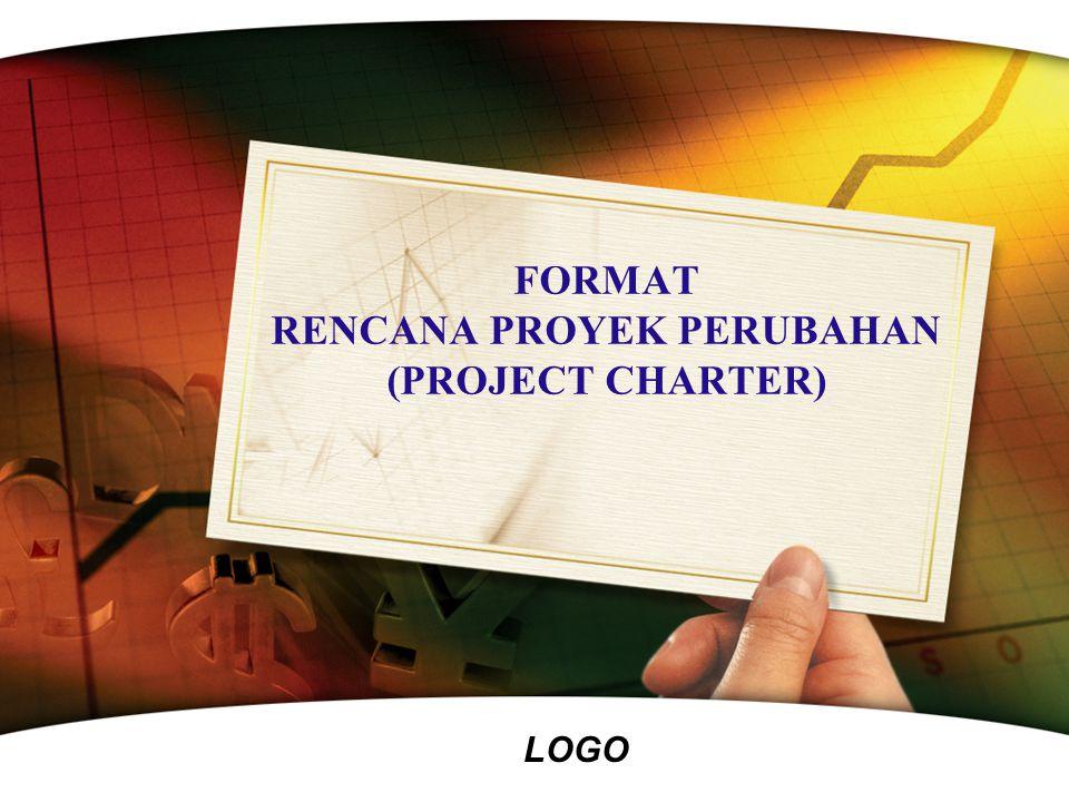 LOGO FORMAT RENCANA PROYEK PERUBAHAN (PROJECT CHARTER)
