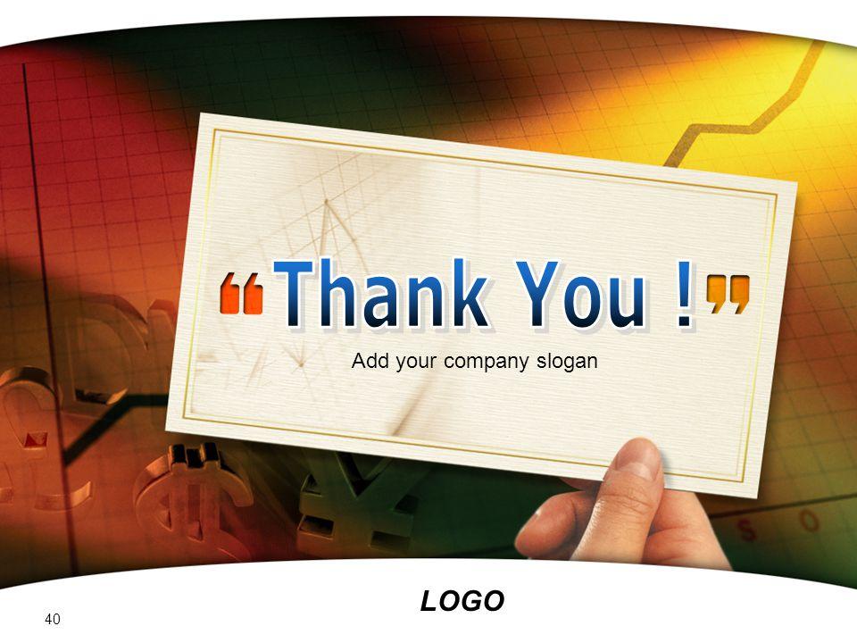 LOGO Add your company slogan 40