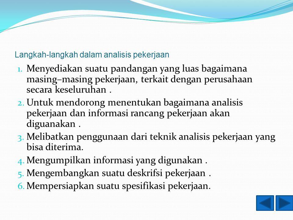 Langkah-langkah dalam analisis pekerjaan 1.