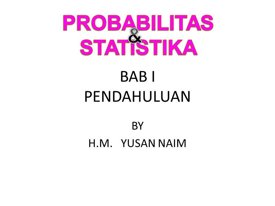 BAB I PENDAHULUAN BY H.M. YUSAN NAIM